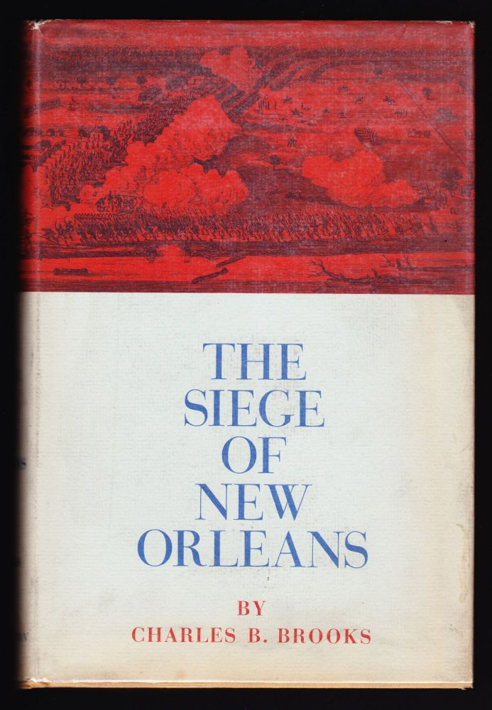 The Siege of New Orleans. Charles B. Brooks.