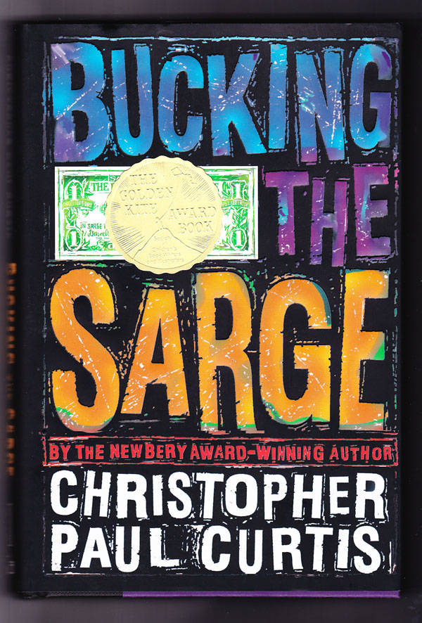 Bucking the Sarge (Signed copy). Christopher Paul Curtis.