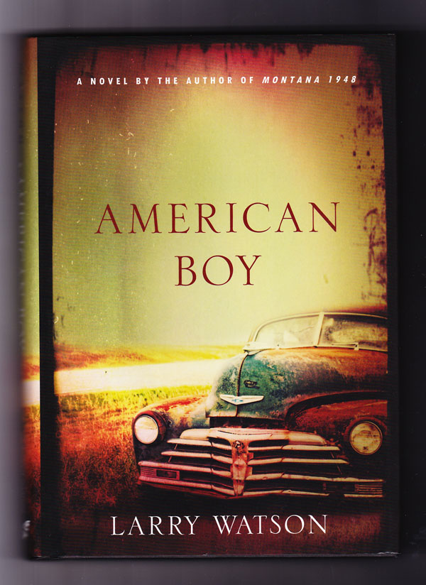 American Boy (Signed copy). Larry Watson.