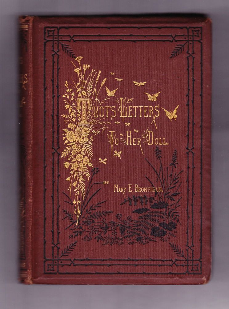 Trot's Letters to Her Doll. Mary E. Bromfield.