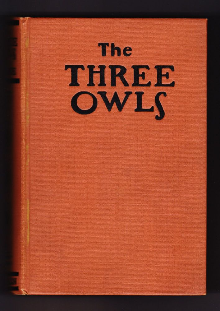 The Three Owls, A Book about Children's Books, Their Authors, Artists and Critics. Anne Carroll Moore.