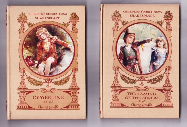 Children's Stories from Shakespeare, 6 volumes: Romeo & Juliet, A Midsummer Night's Dream, A Winter's Tale, The Merchant of Venice, Cymbeline, The Taming of the Shrew. E. Nesbit, Hugh Chesson.