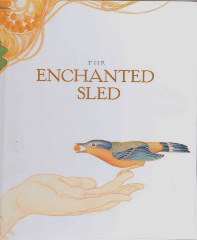 The Enchanted Sled. Jan Wahl.