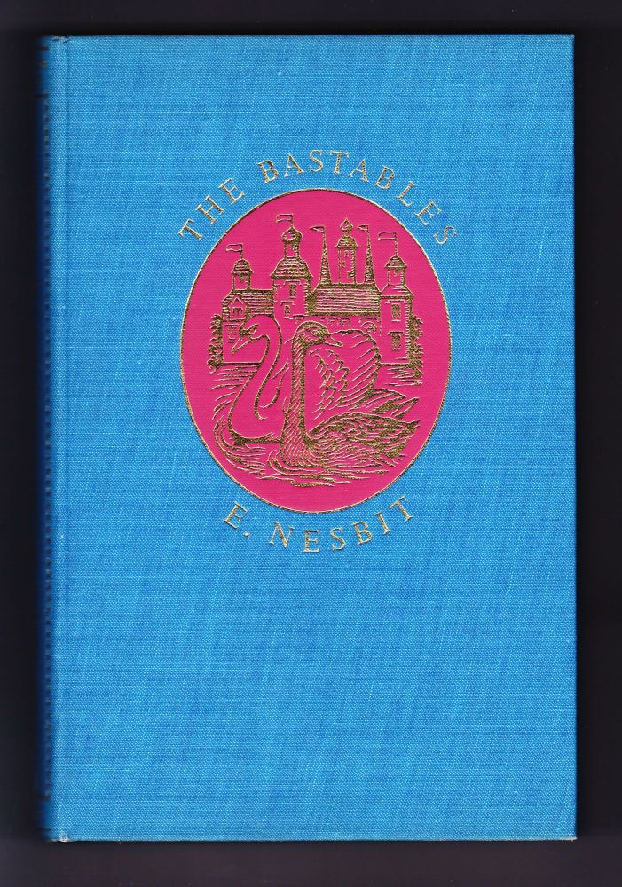 The Bastables, The Story of the Treasure Seekers, The Wouldbegoods. E. Nesbit.