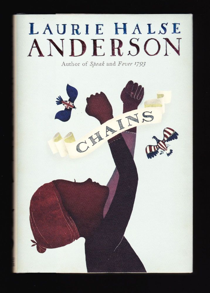 Chains, Seeds of America. Laurie Halse Anderson.