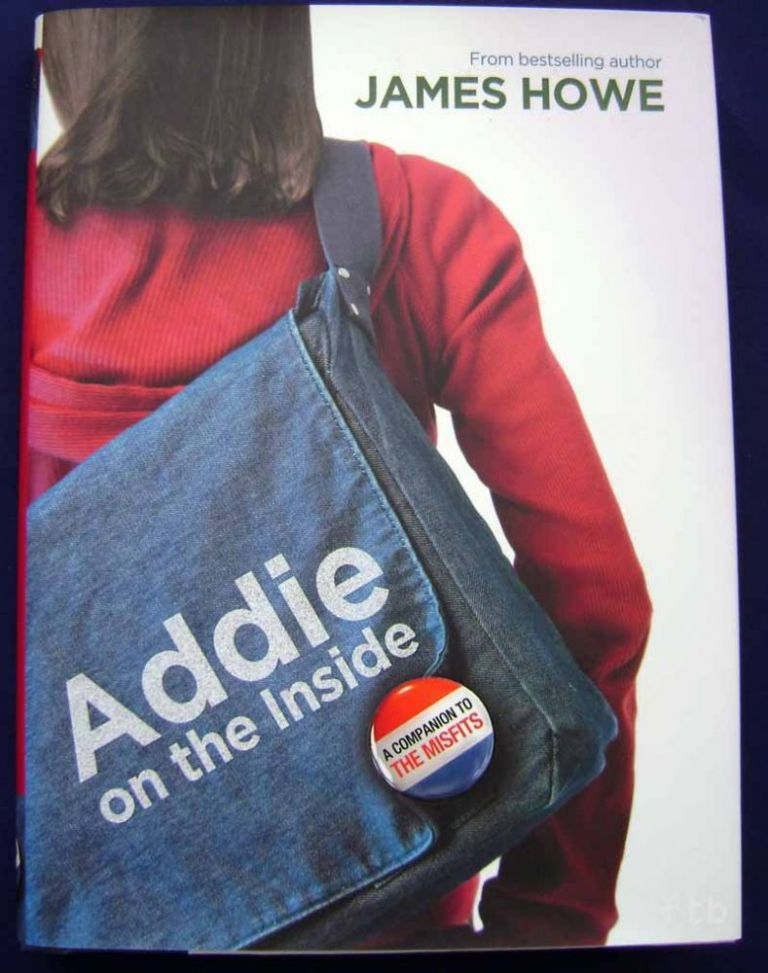 Addie on the Inside. James Howe, Signed.