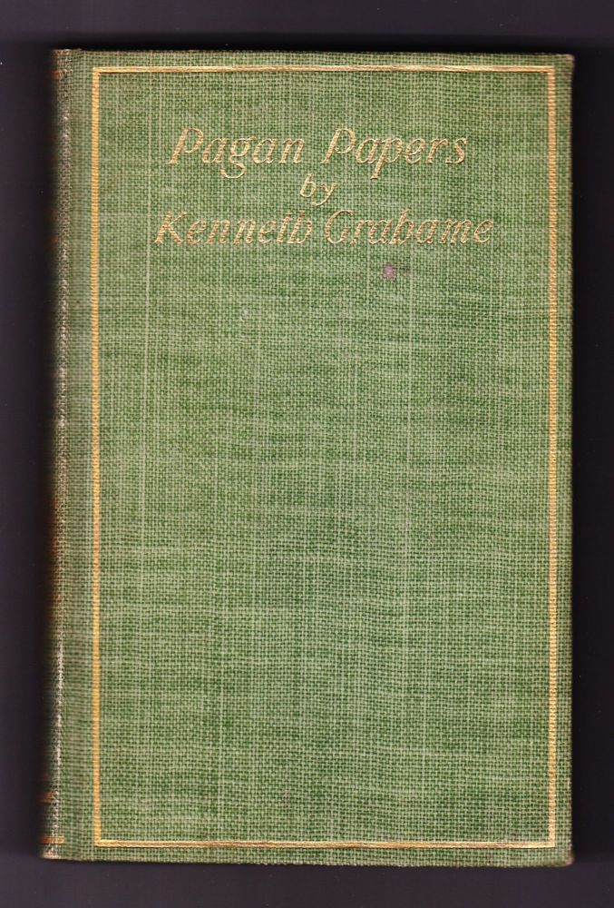 Pagan Papers. Kenneth Grahame.