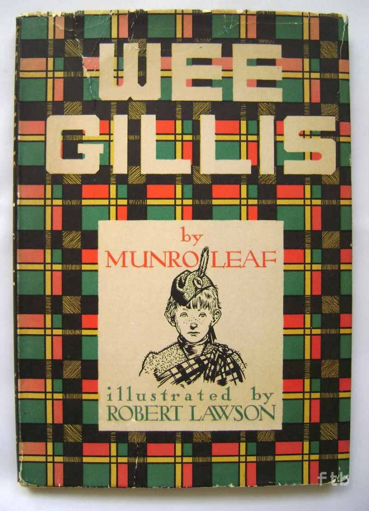 Wee Gillis illustrated by Robert Lawson. Munro Leaf