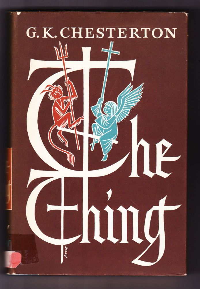 The Thing. G. K. Chesterton.