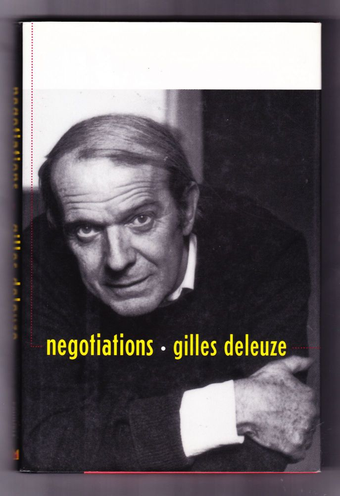 Negotiations 1972-1990. Gilles Deleuze.