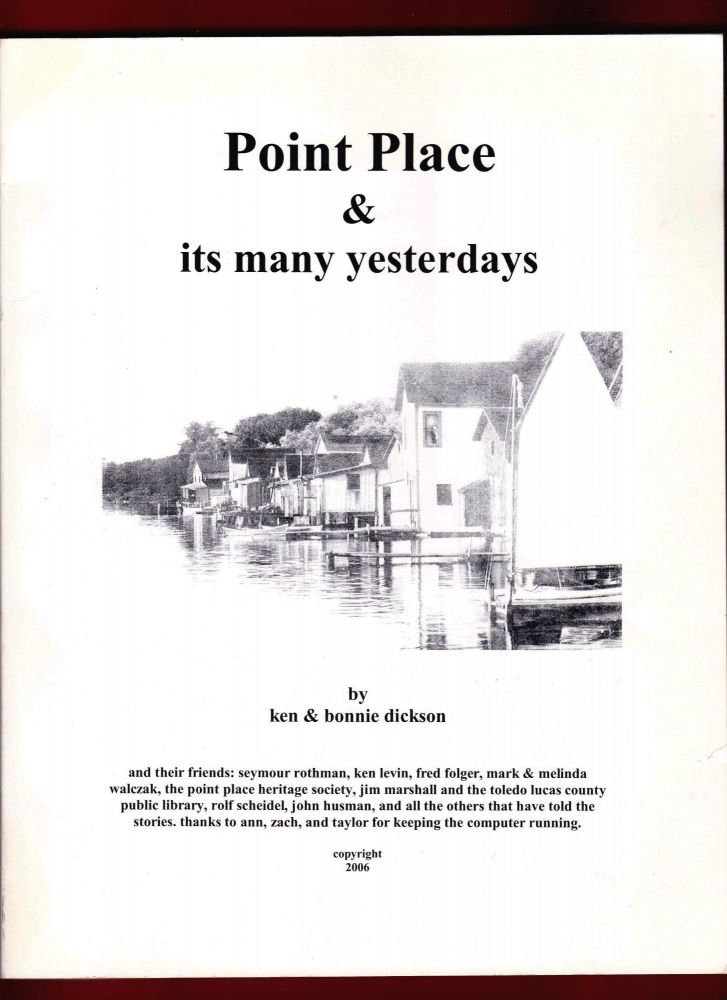 Point Place & its many yesterdays. Ken Dickson, Bonnie.