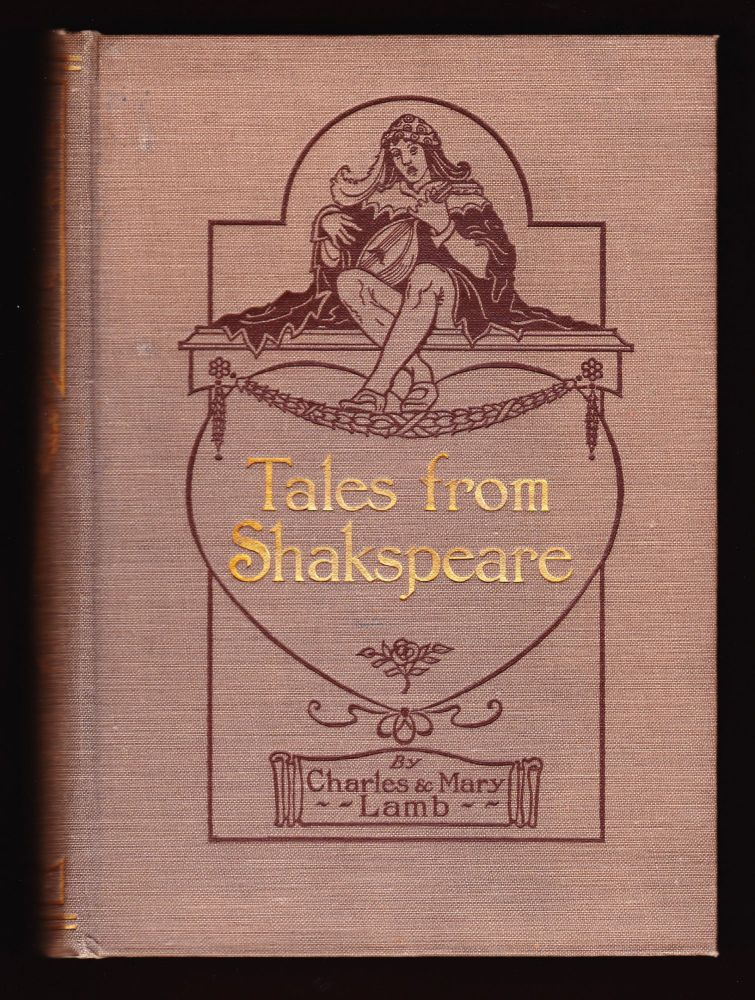 Tales from Shakspeare. Charles and Mary Lamb.
