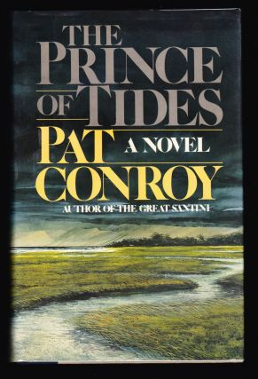 The Prince of Tides. Pat Conroy