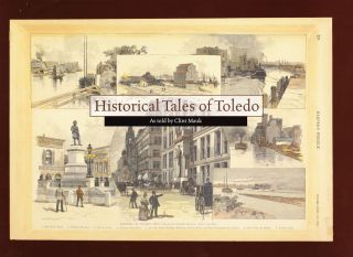 Historical Tales of Toledo. Clint Mauk