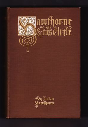 Hawthorne & His Circle. Julian Hawthorne
