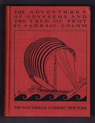 The Adventures of Odysseus and the Tale of Troy. Padraic Colum