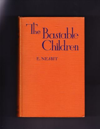 The Bastable Children, containing The Treasure Seekers, The Wouldbegoods, The New treasure...