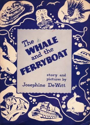The Whale and the Ferryboat. Josephine DeWitt