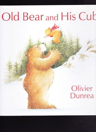 Old Bear and His Cub. Olivier Dunrea