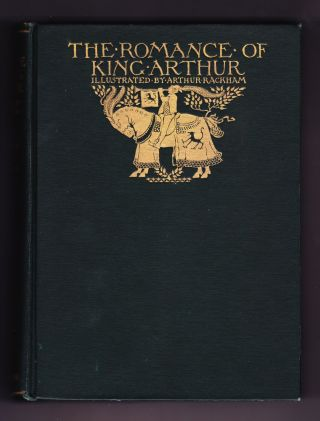 The Romance of King Arthur and his Knights of the Round Table. Alfred W. Pollard, abridged from...