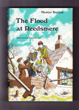 The Flood at Reedsmere. Hester Burton