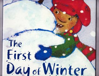 The First Day of Winter. Denise Fleming