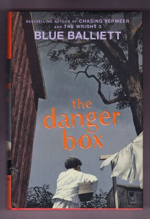 The Danger Box. Blue Balliett