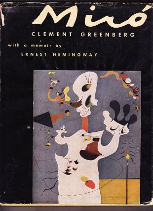 Joan Miró, with a memoir by Ernest Hemingway. Clement Greenberg