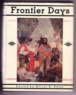 Frontier Days. Oliver G. Swan